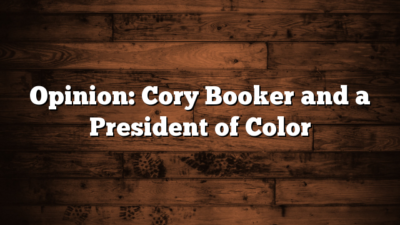 Opinion: Cory Booker and a President of Color